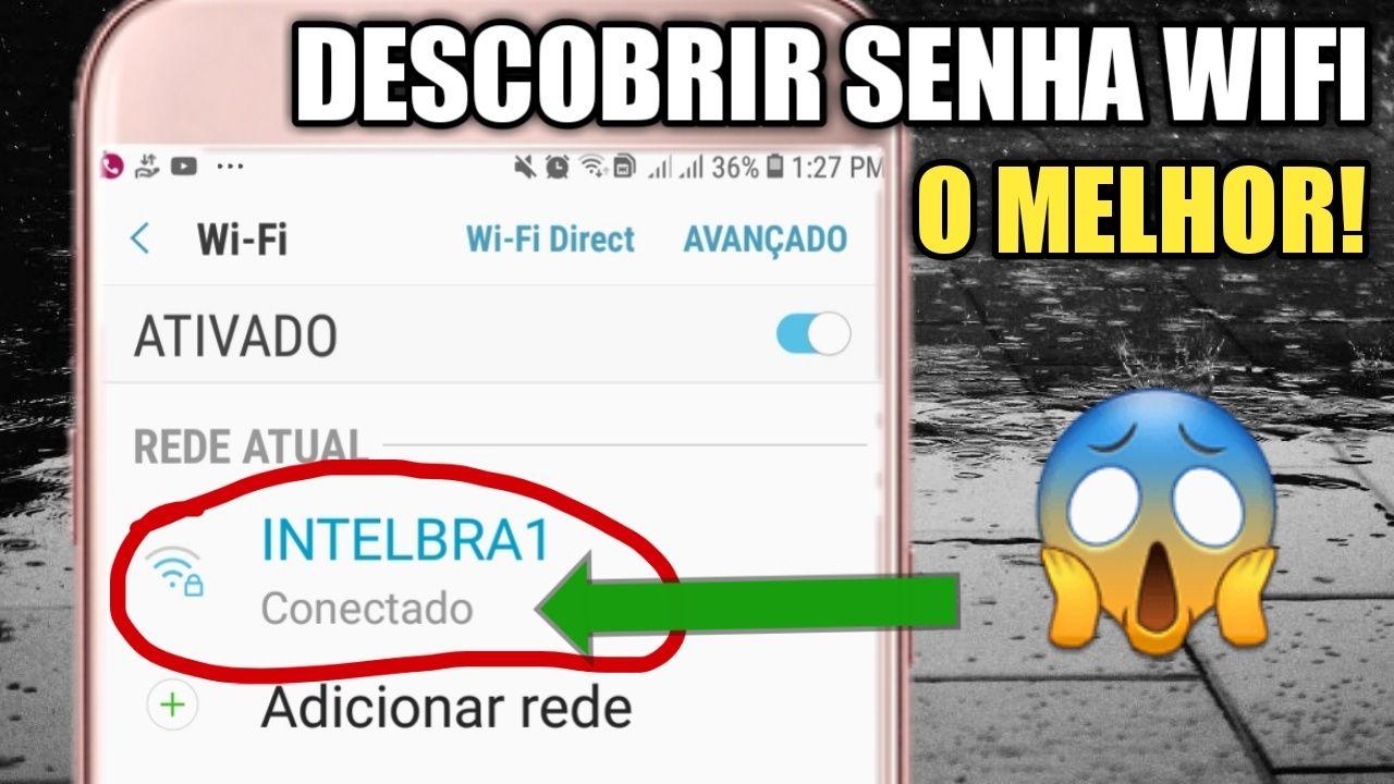 DESCUBRA SENHAS DE REDES WIFI